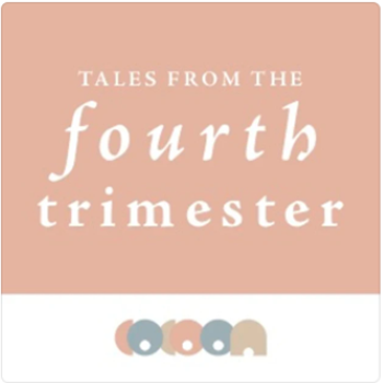 Tales from the fourth trimester podcast image